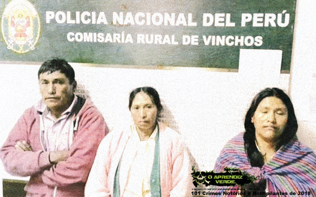 Teodora Quispe Ccayllahua - 101 Crimes Notórios e Horripilantes de 2018